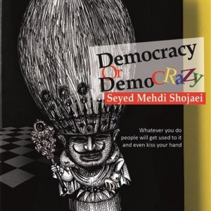'Democracy or DemoCrazy' in Russian and German