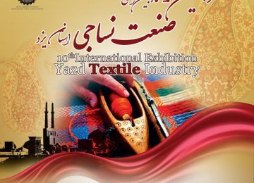 Yazd to Host  Int'l Textile Expo