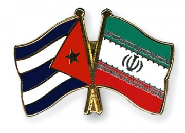 Iran, Cuba Line Up Agreements in Wide-Ranging Fields