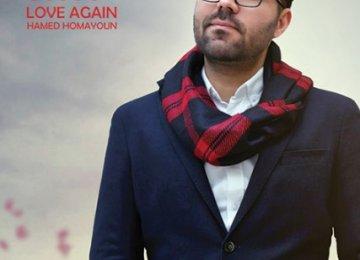 Hamed Homayoun's 'Love Again' Released