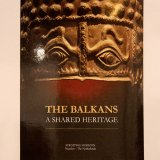 Shared Heritage of Balkan  on Display