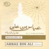 Abbas ibn Ali's Biography in English